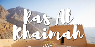 4 Reasons to Visit Ras Al Khaimah On Your Next Vacation