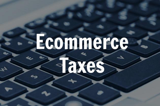 ecommerce taxes
