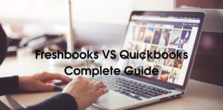 Freshbooks VS Quickbooks Complete Guide